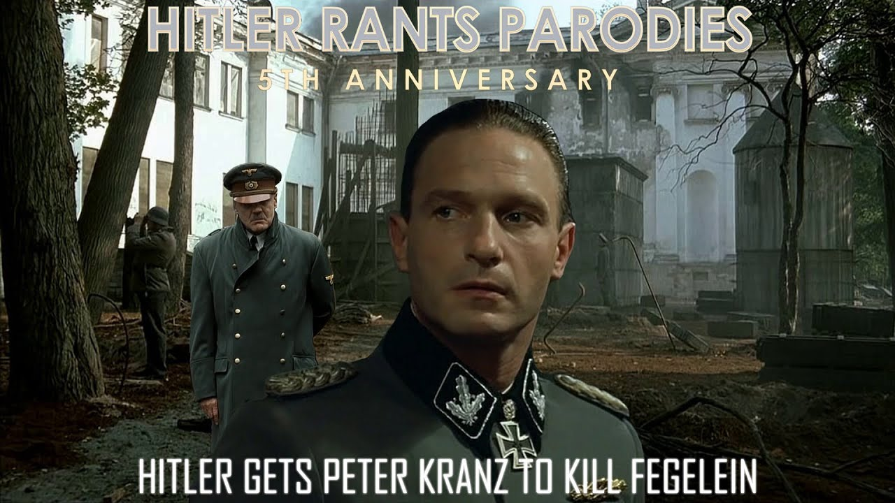 Hitler gets Peter Kranz to kill Fegelein