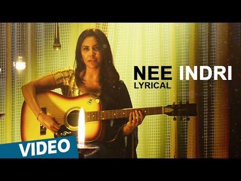 Nee Indri Song Lyrics From Kootathil Oruthan