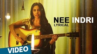 Kootathil Oruthan Songs | Nee Indri Song | Ashok Selvan, Priya Anand | Nivas K Prasanna
