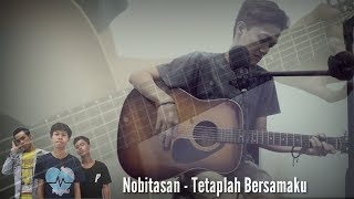 Nobitasan - Tetaplah Bersamaku (COVER ZULIAN RAMADHAN)