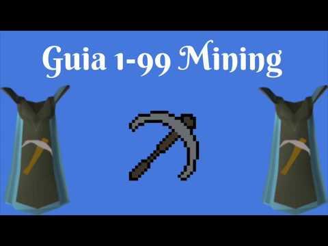 [OSRS] 1-99 Mining Guía Eficiente (2018 Español)