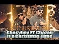 Chesyboy Feat. Chazaq - It's Christmas Time
