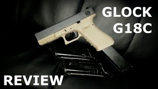 WE G18C Gen 4 Auto - Airsoft Glock Review