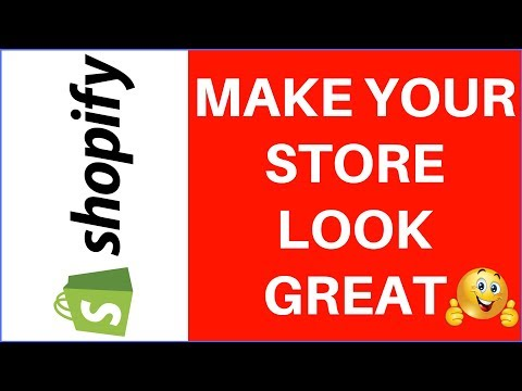 How to Make Your Shopify Store Look Good and Professional! 👏
