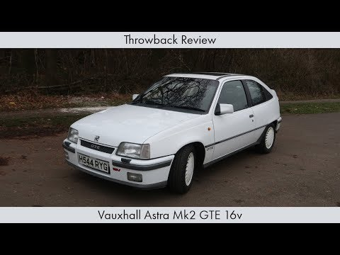 Throwback Review: Vauxhall Astra Mk2 GTE 16V