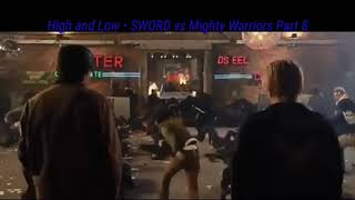 High and Low - S.W.O.R.D vs Mighty Warriors part 8