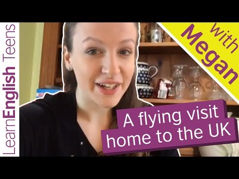 A flying visit home to the UK