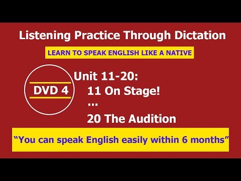 Listening practice through dictation 4 Unit 11-20 - listening English - LPTD - hoc tieng anh