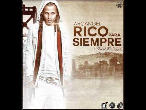 Arcangel - Rico Por Siempre + Descarga HD
