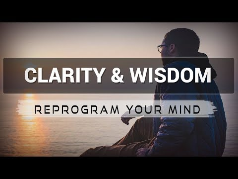 Clarity & Wisdom affirmations mp3 music audio - Law of attraction - Hypnosis - Subliminal