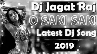 O Saki Saki Re Mp3 Download Letest Hindi Dj Song Dj Jagat Raj Deoria No 1.mp3