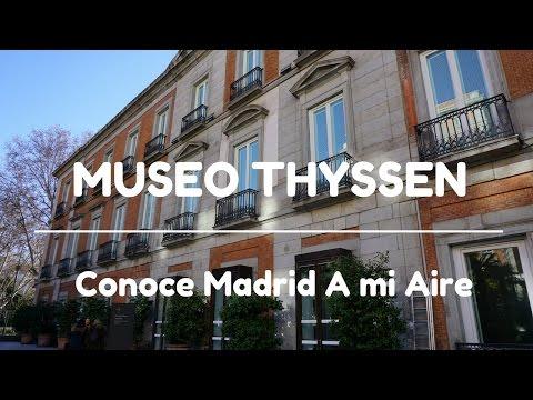 MUSEO THYSSEN BORNEMISZA - Conoce Madrid A mi Aire