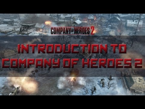 Company Of Heroes 2 Gameplay Basics Introduction Youtube