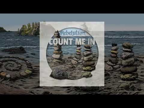Count Me In (Lyric Video) - Rebelution