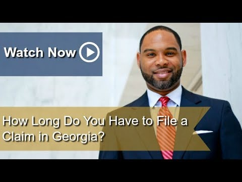 How Long Do You Have to File a Claim in Georgia? | Atlanta Workers' Compensation Attorney
