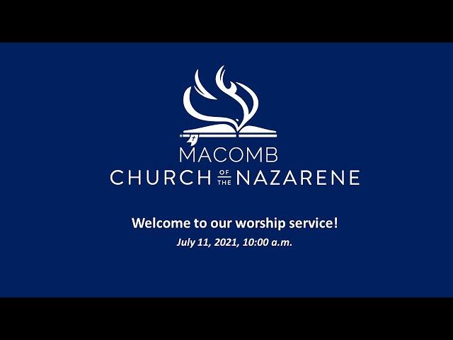 Sunday Morning Worship - July 11, 2021