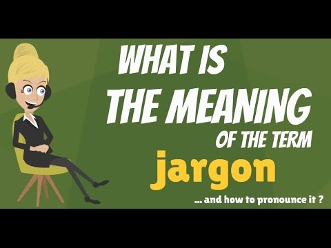What is JARGON? What does JARGON mean? JARGON meaning, definition & explanation