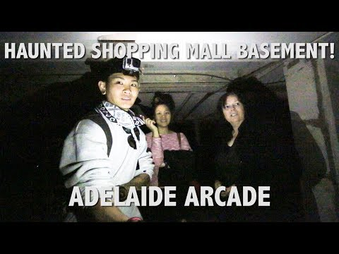 HAUNTED SHOPPING MALL BASEMENT (ADELAIDE ARCADE)