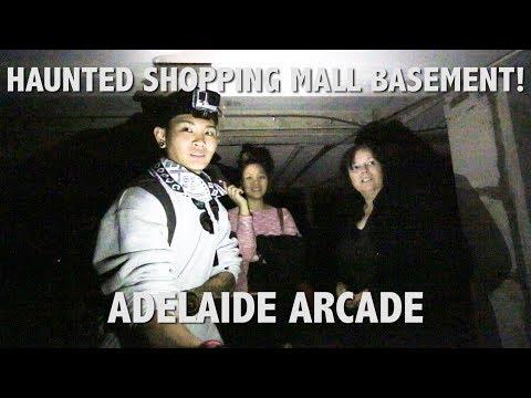 HAUNTED SHOPPING MALL BASEMENT (ADELAIDE ARCADE)