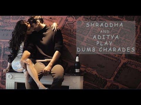 Shraddha Kapoor and Aditya Roy Kapur play dumb charades