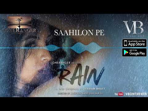 Audio Song | Rain | Priya Banerjee |Sid Makkar |  A Web Series By Vikram Bhatt