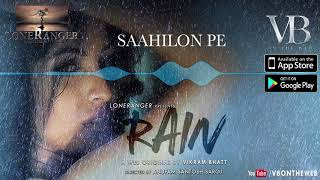 Audio Song | Rain | Priya Banerjee |Sid Makkar |  A Web Series By Vikram Bhatt