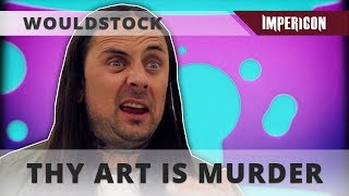 Wouldstock with Thy Art Is Murder