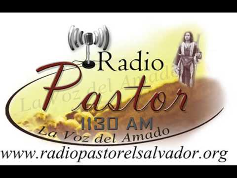 Radio pastor 1130 AM para todo el occidente de el salvador
