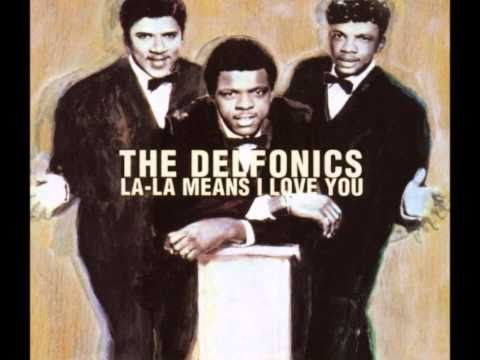 La La Means I Love You: The Delfonics