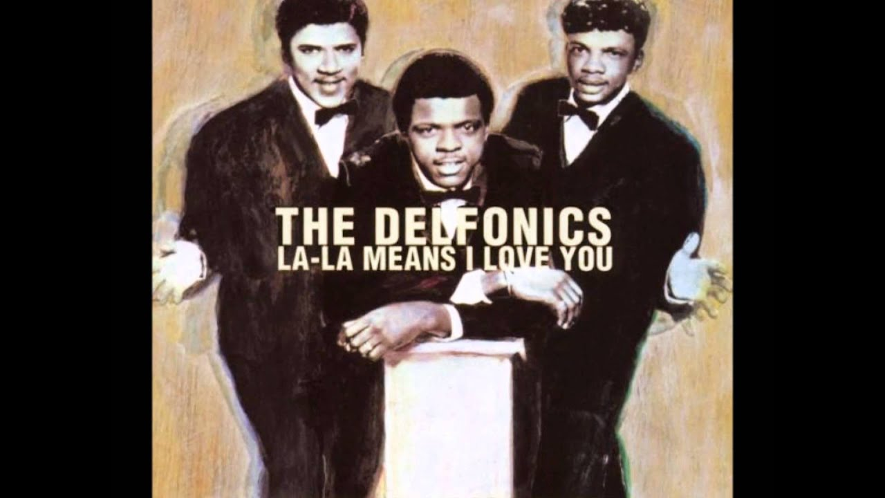 La La Means I Love You: The Delfonics   YouTube