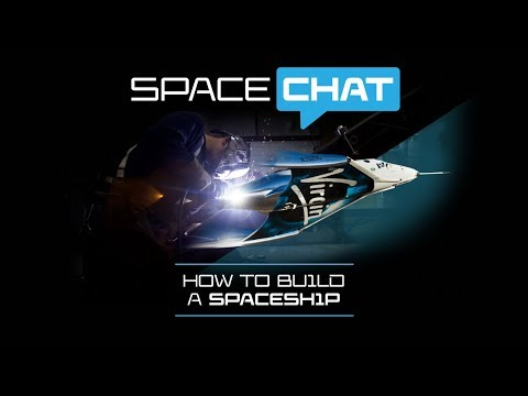 Science With Virgin Galactic | How to build a spaceship