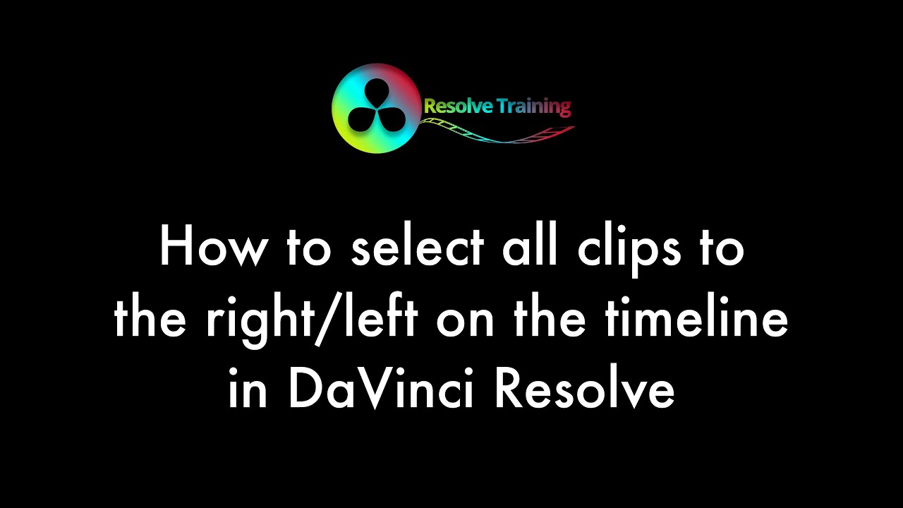 How to select all clips left/right in the timeline in DaVinci Resolve