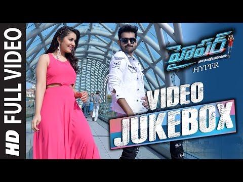 HYPER Video Jukebox | HYPER VIDEO SONGS | Ram Pothineni,Raashi Khanna | Telugu Video Songs 2016