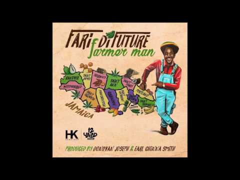 Fari Di Future - Farmer Man (2017 By 12 YAAD RECORDS)