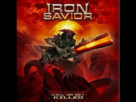 """Iron Savior release new song """"Eternal Quest"""" off new album Kill Or Get Killed + art/tracklist!"""