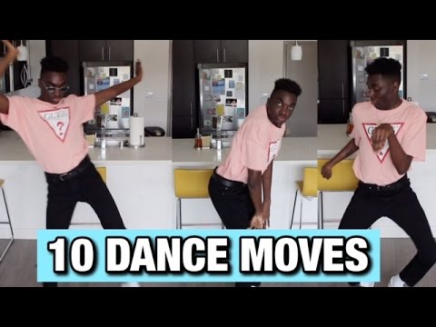 10 DANCE MOVES YOU NEED TO KNOW!!!