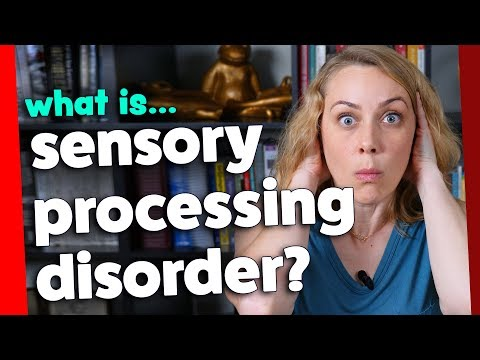 What is Sensory Processing Disorder? | Kati Morton