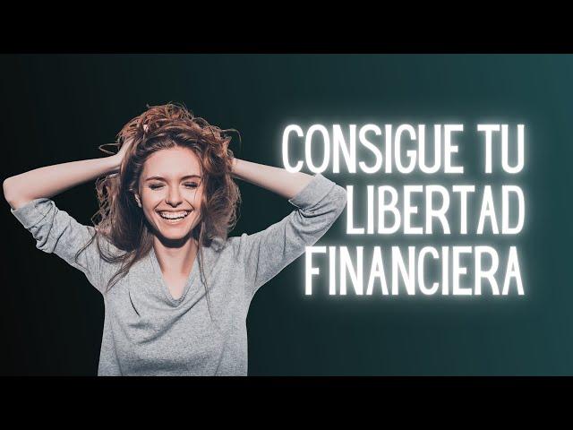 Con dinero consigues tu libertad | Consigue tu libertad financiera