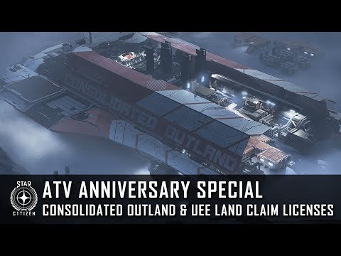 Star Citizen: ATV Anniversary Special - Consolidated Outland & UEE Land Claim Licenses