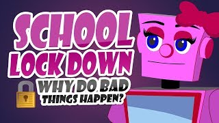 Lockdown at School! Why do bad things happen? | Stories for Students | Leadership Videos for Kids