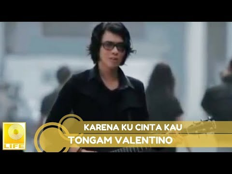 Tongam Valentino - Karena Ku Cinta Kau (Official MV)
