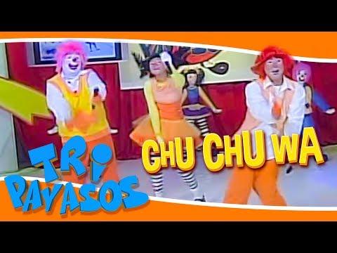 Chu Chu Wa   Tripayasos   Canciones Infantil