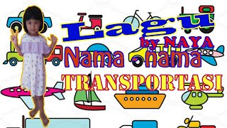 Lagu Anak! Nama-nama Transportasi by Naya - Bahasa Arab