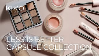 Less Is Better - Capsule Collection | Kiko Milano