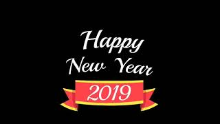 Happy new year 2019| new year wishes, Greetings,WhatsApp status | New year 2019 count down