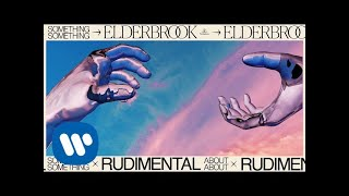 Cover images Elderbrook & Rudimental - Something About You [Official Audio]