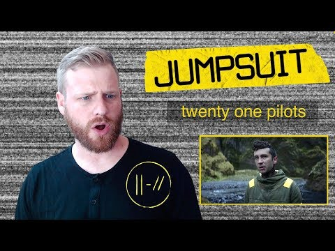 twenty one pilots - Jumpsuit | Reaction + Analysis