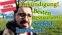 Austria Street Food (Restaurants in Seefeld und Innsbruck)