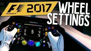 F1 2017 WHEEL & CAMERA SETTINGS!