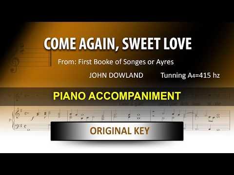 Come Again, Sweet Love (A=415Hz) / Dowland: Karaoke + Score guide / Original key